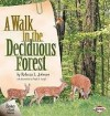 A Walk in the Deciduous Forest (Biomes of North America) - Rebecca Johnson, Phyllis Saroff