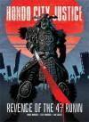 Hondo City Justice - Robbie Morrison, Colin MacNeil, Steve Parkhouse