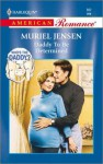 Daddy to be Determined (Who's the Daddy?, #8)(Harlequin American Romance, #882) - Muriel Jensen