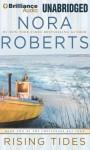 Rising Tides (The Chesapeake Bay Saga) - David Stuart, Nora Roberts