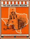 The San Antonio Missions: A Study of Their History and Development with Accompanying Activities - Lydia O. Powell, Betsy Warren