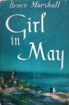 Girl in May - Bruce Marshall