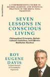 Seven Lessons in Conscious Living - Roy Eugene Davis