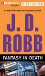 Fantasy in Death (In Death, #30) - J.D. Robb, Susan Ericksen