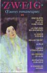 Stefan Zweig: Œuvres romanesques (Tome 2) - Stefan Zweig