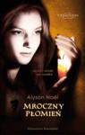 Mroczny płomień (Nieśmiertelni #4) - Alyson Noel