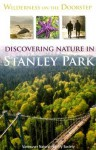 Wilderness On The Doorstep: Discovering Nature In Stanley Park - National Audubon Society