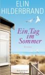 Ein Tag im Sommer - Elin Hilderbrand