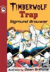 Timberwolf Trap - Sigmund Brouwer