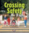 Crossing Safety - Sheila Rivera