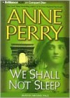 We Shall Not Sleep - Anne Perry, Michael Page