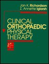 Clinical Orthopaedic Physical Therapy - Jan Richardson