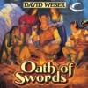 Oath of Swords - David Weber, Nick Sullivan