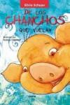 de Los Chanchos Que Vuelan - Silvia Schujer, Rodrigo Folgueira