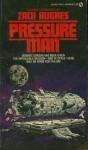 Pressure Man - Zach Hughes