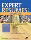 Expert Resumes for Engineers - Wendy S. Enelow, Louise M. Kursmark