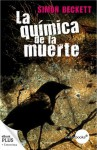 La química de la muerte (Antropólogo forense David Hunter, 1) (Spanish Edition) - Simon Beckett