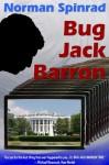 Bug Jack Barron - Norman Spinrad, Michael Moorcock