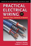 Practical Electrical Wiring: Residential, Farm, Commercial, and Industrial - Frederic P Hartwell, Herbert P. Richter