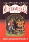 Mustamiekan Tuomio (Mustamiekka, #2) - Margaret Weis, Tracy Hickman, Satu Hlinovsky, Larry Elmore