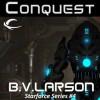 Conquest - B.V. Larson, Mark Boyett
