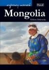 Mongolia - Elżbieta Dzikowska