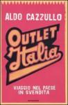 Outlet Italia - Aldo Cazzullo