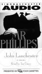 Mr. Phillips - John Lanchester