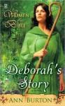Women of the Bible: Deborah's Story: A Novel: Deborah's Story: A Novel - Ann Burton