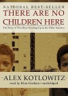 There Are No Children Here (Audio) - Alex Kotlowitz, Dion Graham