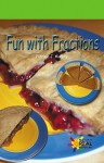 Fun With Fractions - Patricia J. Murphy
