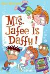 My Weird School Daze #6: Mrs. Jafee Is Daffy! - Dan Gutman, Jim Paillot