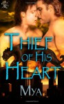 Thief of His Heart - Mya