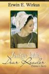 Judge Me, Dear Reader: Emma's Story - Erwin E. Wirkus