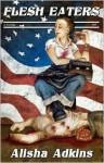 Flesh Eaters - Alisha Adkins