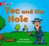 Tec and the Hole: Band 02a - Tony Mitton