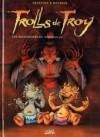 Trolls de Troy Tome 9 Les prisonniers du Darshan - Christophe Arleston, Jean-Louis Mourier, Claude Guth