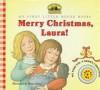 Merry Christmas, Laura! - Laura Ingalls Wilder, Renée Graef, Renée Graef