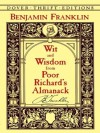 Wit and Wisdom from Poor Richard's Almanack (Dover Thrift Editions) - Benjamin Franklin