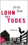 Lohn des Todes: Eifelthriller (German Edition) - Ulrike Renk