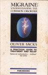 Migraine: Understanding A Common Disorder - Oliver Sacks