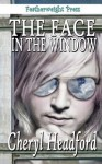 The Face in the Window - Cheryl Headford, Nephylim