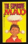 Explosive Mad - William M. Gaines, MAD Magazine