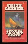 Swords Against Death - Fritz Leiber