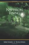 Nyphron Rising - Michael J. Sullivan