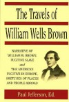 Travels of William Wells Brown (Early Black Writers) - William Wells Brown