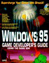 Windows 95 Game Programming Developer's Guide Using the Game SDK: With CDROM - Michael Morrison, Randy Weems