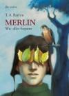 Merlin. Wie alles begann (German Edition) - Thomas A. Barron, Ian Schoenherr, Irmela Brender