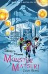 Monster Matsuri - Cristy Burne, Siku