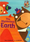 The Mysterious Earth - Sally Grindley
